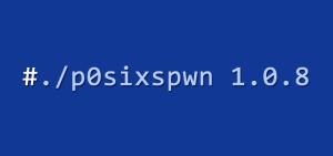 p0sixspwn-1.0.8