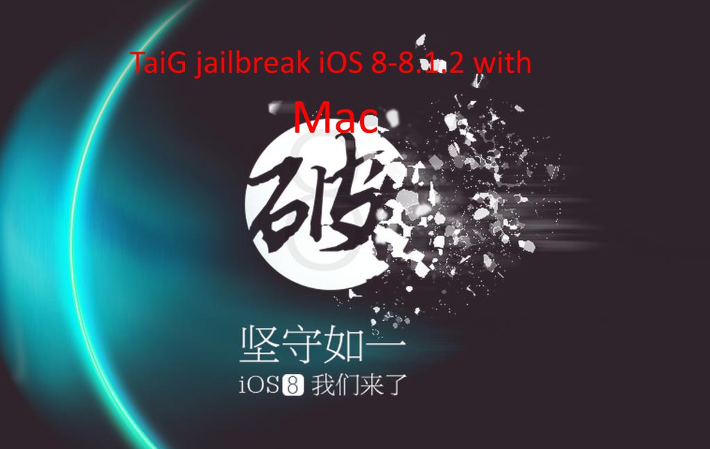 TaiG_jailbreak