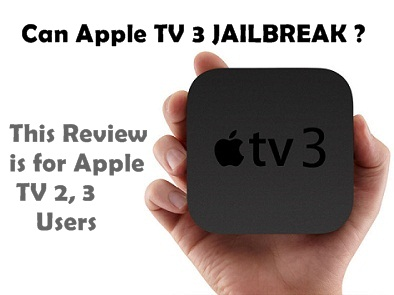 jailbreak apple tv 3