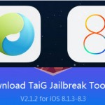 Official TaiG jailbreak 2.1.2 released ! with Cydia Substrate compatible, fixed issues & more stable on iOS 8.3.