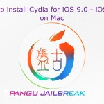 How to Cydia download for iOS 9 – 9.0.2 using Pangu jailbreak on Mac?