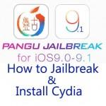 How to jailbreak & Cydia download for iOS 9.1 – 9.0 using Pangu