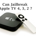 Apple TV, Can jailbreak your Apple TV 4, Apple TV 3, Apple TV 2 ?