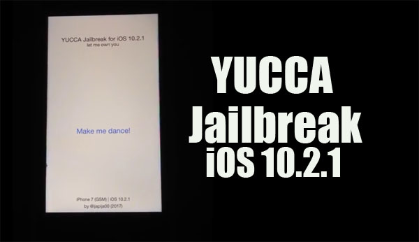 Cydia for iOS 10 2 1 (b2) with YUCCA Jailbreak !