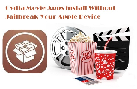 Install Cydia Movie Apps Without Download Cydia / Jailbreak – Cydia