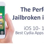 Best Cydia Apps & Tweaks For Perfect Jailbroken iPhone With iOS iOS 10 – 10.2 Jailbreak
